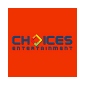 Choices Entertainment